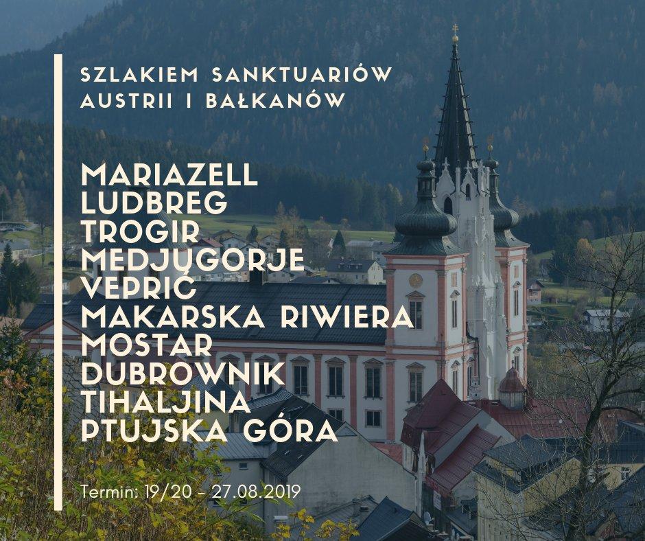 48fcb21eb4 Pielgrzymka szlakiem sanktuariów Austrii i Bałkanów